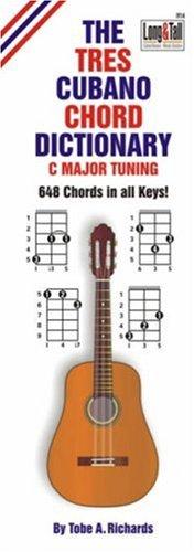 9781906207038: The Tres Cubano Chord Dictionary: C Major Tuning 648 Chords
