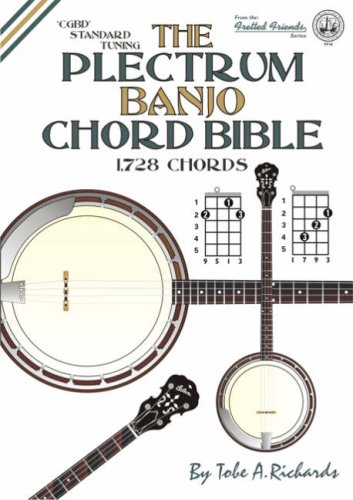 9781906207076: The Plectrum Banjo Chord Bible: CGBD Standard Tuning 1728 Chords (Fretted Friends)