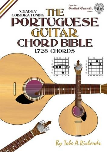 9781906207113: The Portuguese Guitar Chord Bible: Coimbra Tuning 1,728 Chords (Fretted Friends)