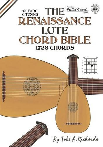 9781906207151: The Renaissance Lute Chord Bible: G Tuning 1,728 Chords (Fretted Friends)
