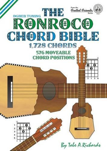 9781906207168: The Ronroco Chord Bible: DGBEB Tuning 1,728 Chords (Fretted Friends)