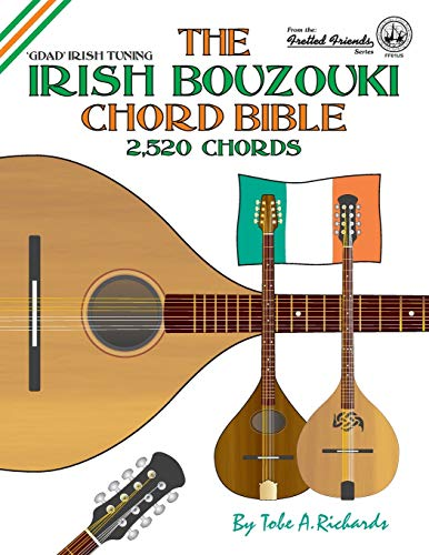 9781906207229: The Irish Bouzouki Chord Bible: GDAD Irish Tuning 2,520 Chords (Fretted Friends)