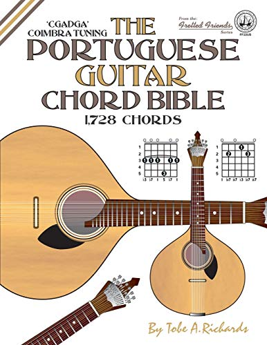 9781906207410: The Portuguese Guitar Chord Bible: Coimbra Tuning 1,728 Chords (Fretted Friends)
