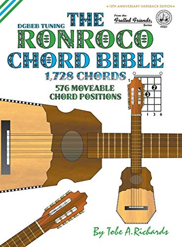 9781906207885: The Ronroco Chord Bible: DGBEB Tuning 1,728 Chords (Fretted Friends Series)