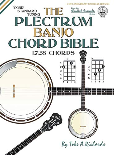 9781906207953: The Plectrum Banjo Chord Bible: CGBD Standard Tuning 1,728 Chords (Fretted Friends Series)