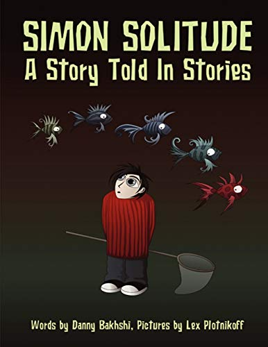 Simon Solitude - A Story Told in Stories: Danny Bakhshi