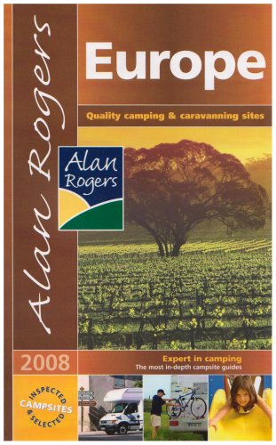 Europe: Quality Camping and Caravanning Sites (Alan Rogers Guides)