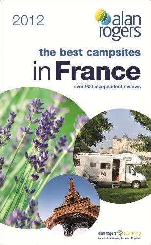 Best Campsites in France 2012 (Alan Rogers Guides): Alan Rogers Guides