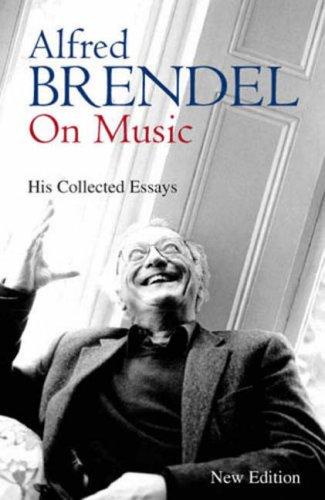 9781906217013: Alfred Brendel on Music