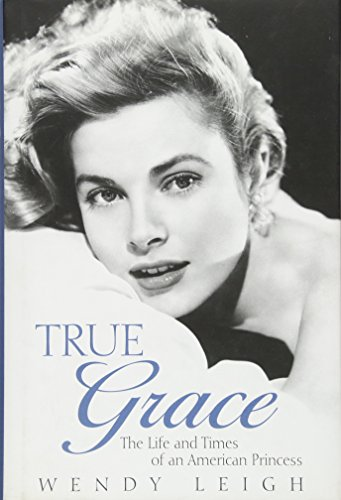 9781906217037: True Grace; The life and times of an American Princess