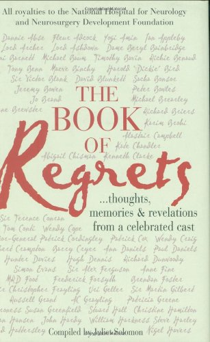 9781906217105: The Book of Regrets: Thoughts, Memories & Revelations from a Celebrated Cast
