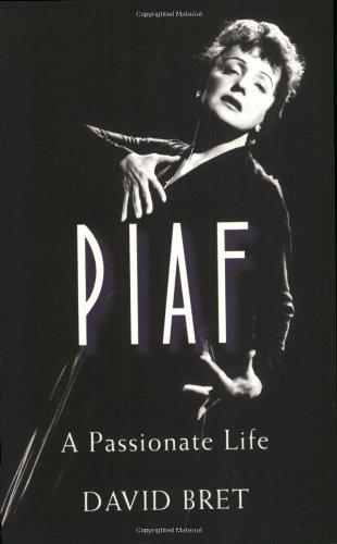 9781906217204: Piaf: A Passionate Life