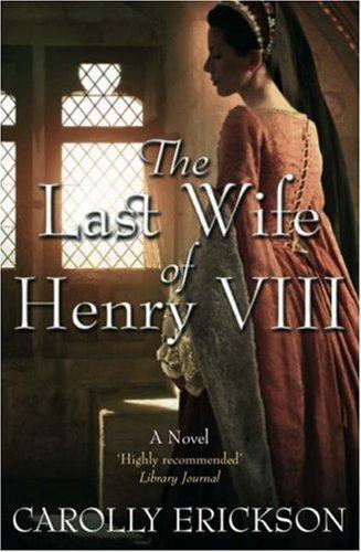 9781906217389: Last Wife of Henry VIII