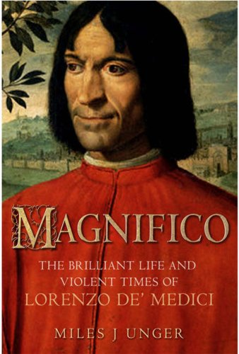 9781906217716: Magnifico - The Brilliant Life And Violent Times Of Lorenzo De