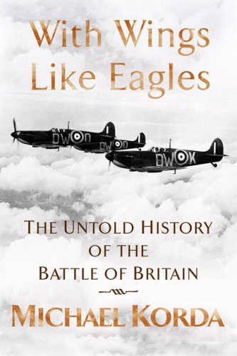 9781906217990: With wings like eagles: a history of the Battle of Britain
