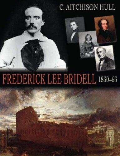 Frederick Lee Bridell: 1830-63
