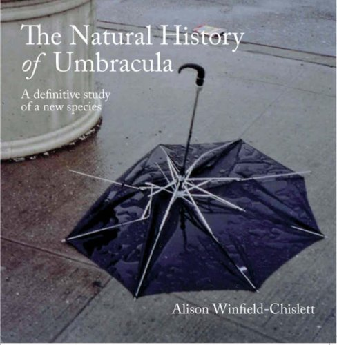 The Natural History of Umbracula: A Definitive Study of a New Species: Alison Winfield-Chislett