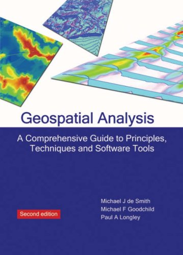9781906221522: Geospatial Analysis: A Comprehensive Guide to Principles, Techniques and Software Tools