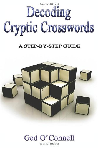 9781906221690: Decoding Cryptic Crosswords: A Step-by-step Guide