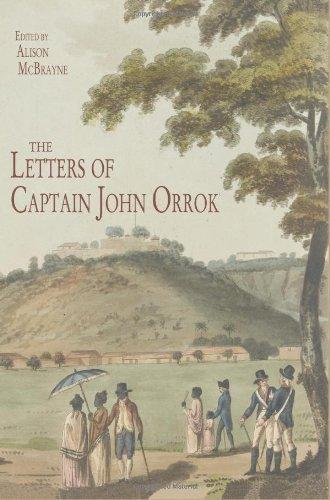THE LETTERS OF CAPTAIN JOHN ORROK.: MCBRAYNE, Alison (