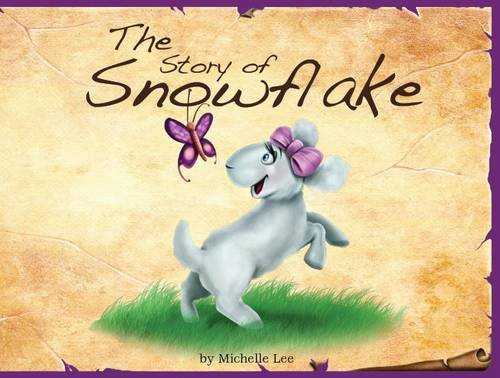 9781906227128: The Story of Snowflake: Timeless Tales, original stories and folk tales