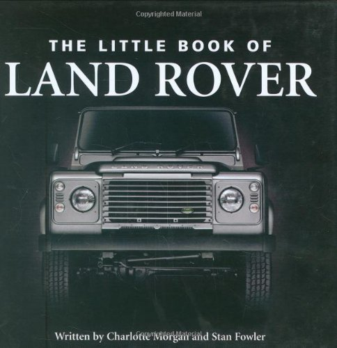 9781906229108: The Little Book of Land Rover