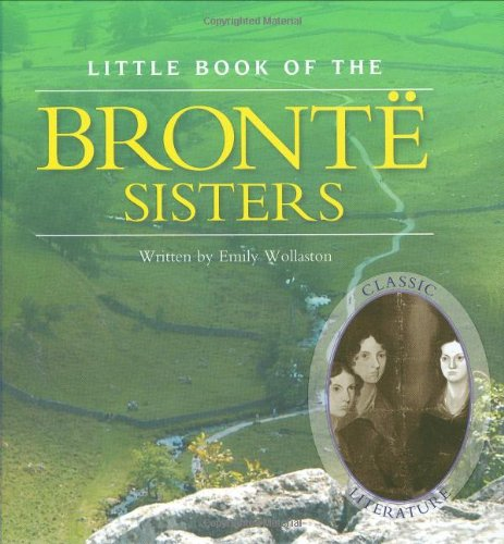 Little Book of the Brontë Sisters (Little: Wollaston, Emily