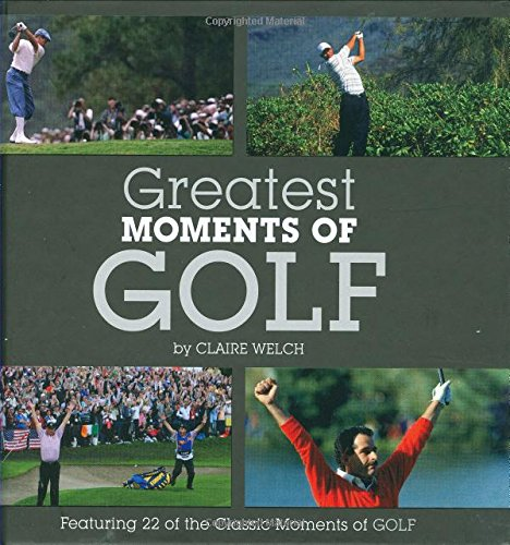 9781906229771: Greatest Moments of Golf