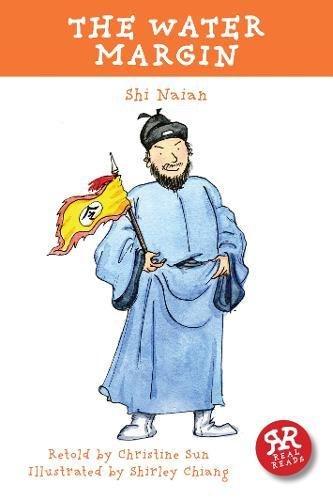 The Water Margin (Chinese Classics): Sun, Christine; Nai'an, Shi; Chiang, Shirley