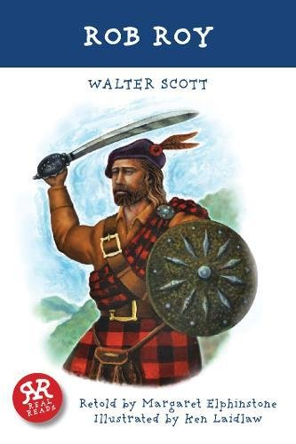 Rob Roy (Real Reads): Walter Scott