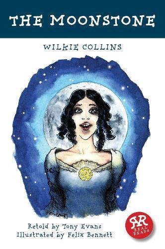 The Moonstone (Real Reads): Wilkie Collins