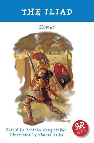 The Iliad: Homer, Beatrice Sampatakou, Thanos Tsilis