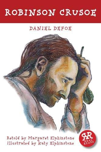 Robinson Crusoe (Real Reads): Daniel Defoe