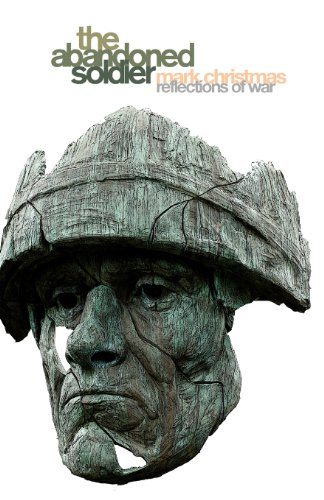9781906236366: The Abandoned Soldier: Reflections of War