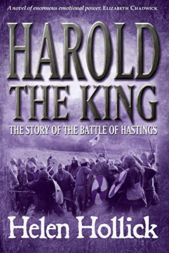 9781906236595: Harold the King: The Story of the Battle of Hastings