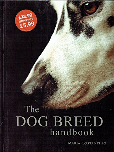 9781906239558: The Dog Breed Handbook