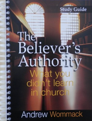 9781906241889: The Believer's Authority Study Guide