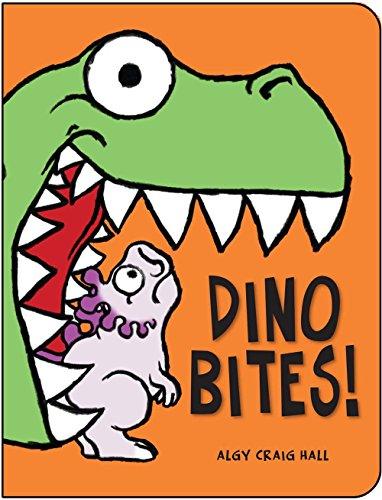 Dino Bites!: Hall, Algy Craig