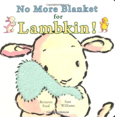 9781906250461: No More Blanket for Lambkin