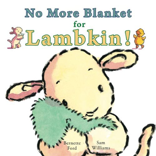 9781906250478: No More Blanket for Lambkin! (Ducky and Piggy)