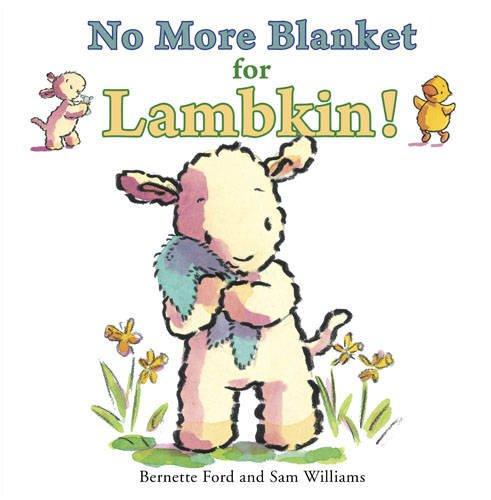 9781906250508: No More Blanket for Lambkin!
