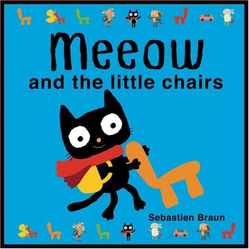 9781906250874: Meeow and the Little Chairs