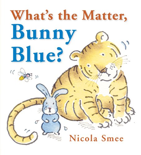 9781906250911: What's the Matter, Bunny Blue?