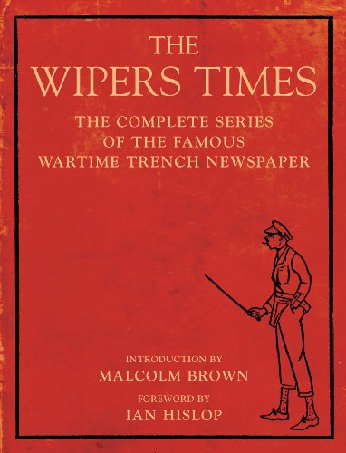 9781906251178: The Wipers Times: The Complete Series of the Famous Wartime Trench Newspaper