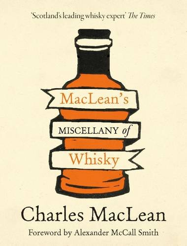 9781906251741: Maclean's Miscellany of Whisky