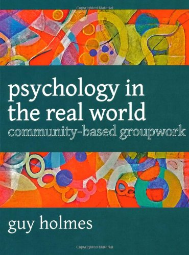 Psychology in the Real World: Holmes, Guy