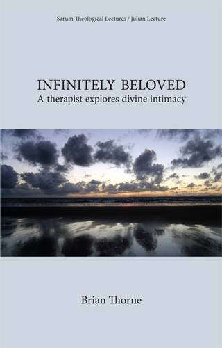 9781906254520: Infinitely Beloved: A Therapist Explores Divine Intimacy