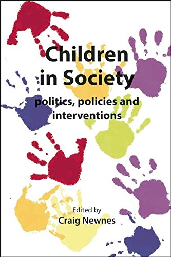 9781906254803: Children in Society: Politics, Policies and Interventions