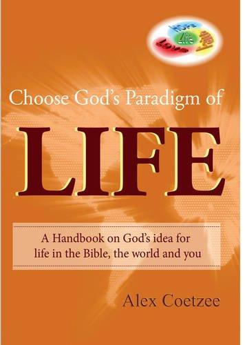 9781906255558: Choose God's Paradigm of Life