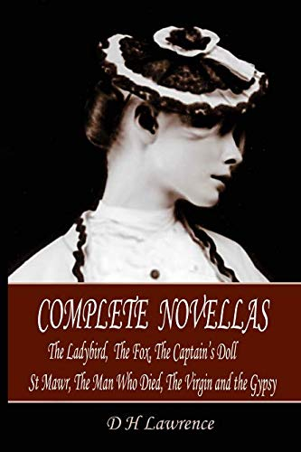 9781906259419: The Complete Novellas: The Ladybird, the Fox, the Captain's Doll, St Mawr, the Man Who Died, the Virgin and the Gypsy